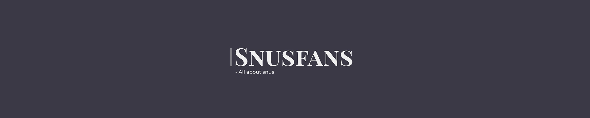 Snus fans – reviews on snus and nicotine pouches